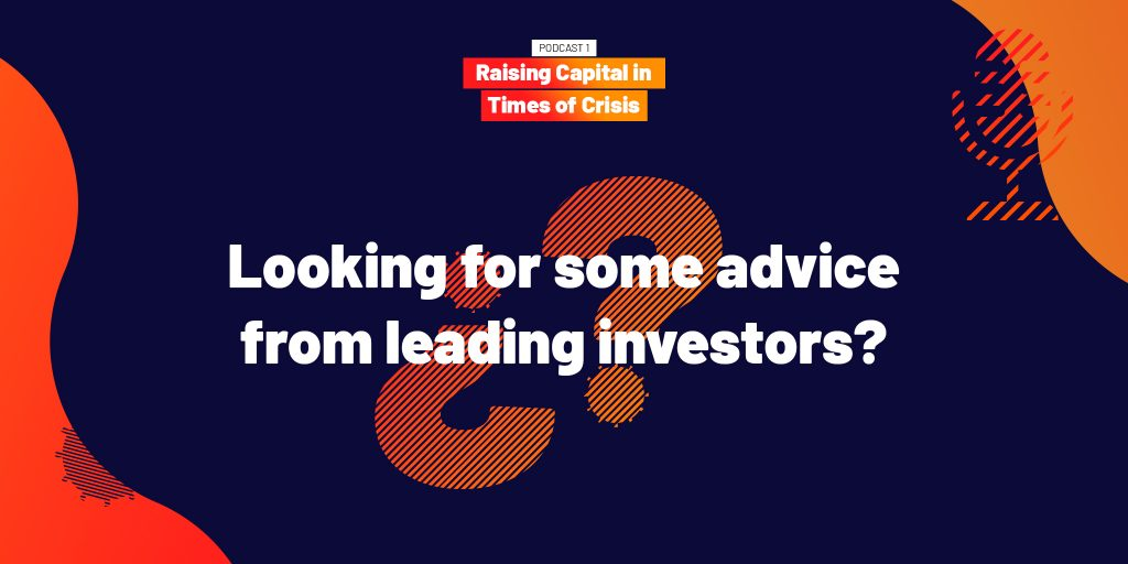 Podcast- Looking for soe advice from leading investors?